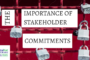 The Importance of Stakeholder Commitments